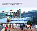 Maryland Science Center Catering by Aramark