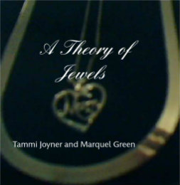 Ver A Theory of Jewels por Tammi Joyner and Marquel Green