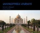 UNFORGETTABLE JOURNEYS, as listed under Travel