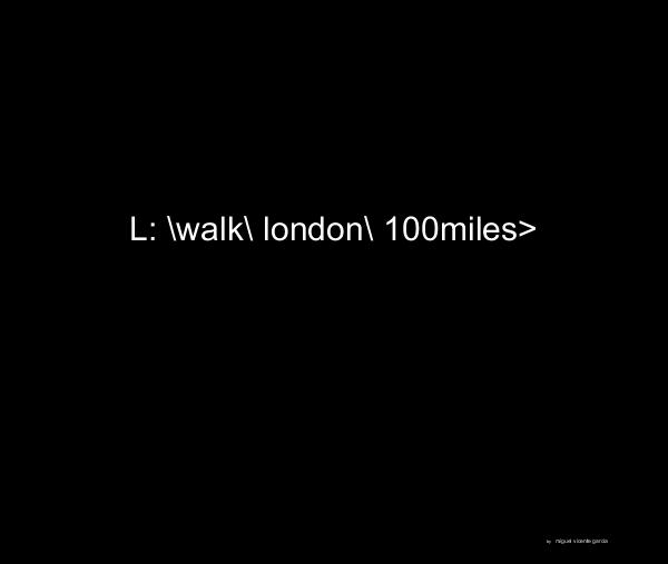 View \\walk\london\100miles> Large by miguel vicente garcia