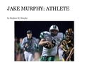 JAKE MURPHY: ATHLETE - Sports & Adventure photo book