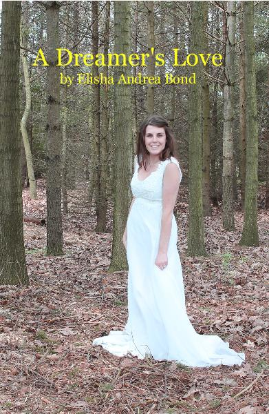 Click to preview A Dreamer's Love by Elisha Andrea Bond pocket and trade book