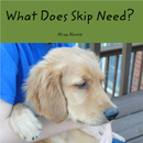 What Does Skip Need? - Children photo book