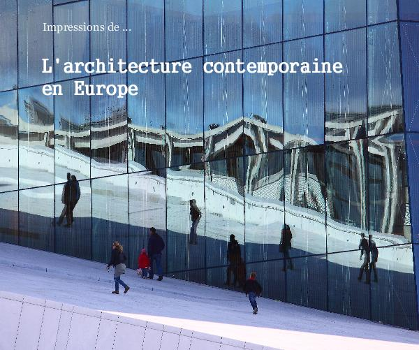 View L'architecture contemporaine en Europe by Bernard Horenbeek
