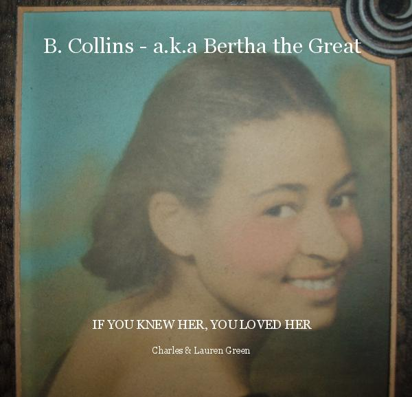 Click to preview B. Collins - a.k.a Bertha the Great photo book