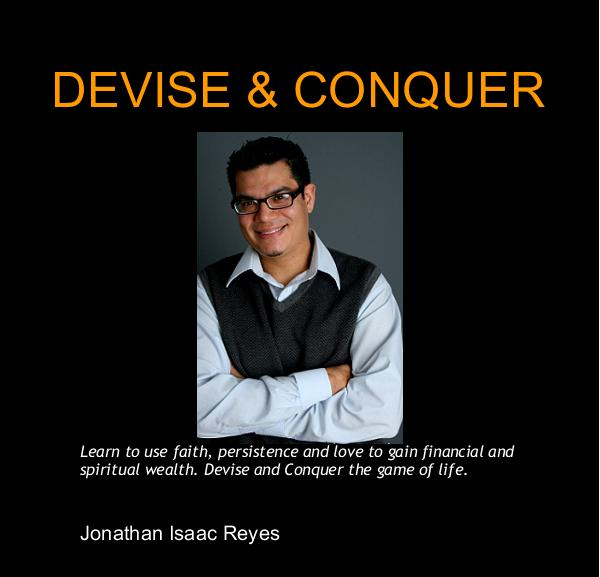 View Devise & Conquer by Jonathan Isaac Reyes
