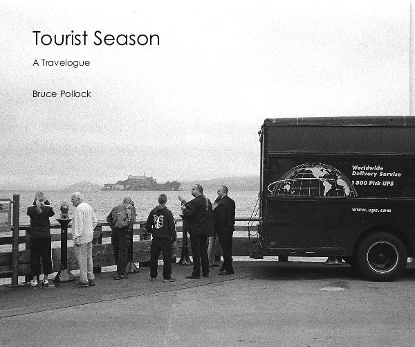 View Tourist Season by Bruce Pollock