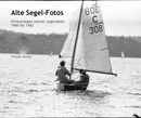 Alte Segel-Fotos - Biographies & Memoirs photo book