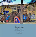 Superior           AZ Mining Town - History photo book