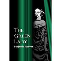 The Green Lady - Benjamin Parsons